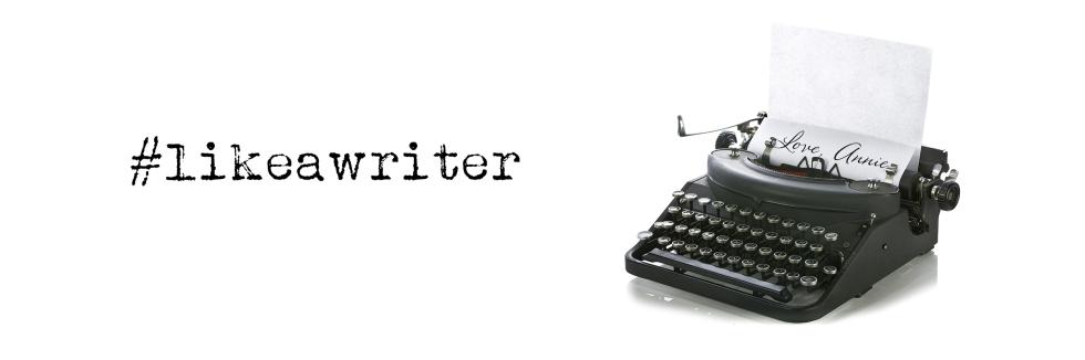 like a writer